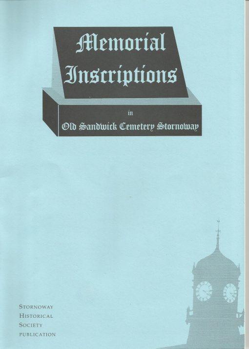 Memorial Inscriptions in Old Sandwick Cemetery Vol 1