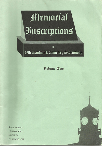 Memorial Inscriptions in Old Sandwick Cemetery Volume 2 (1998).