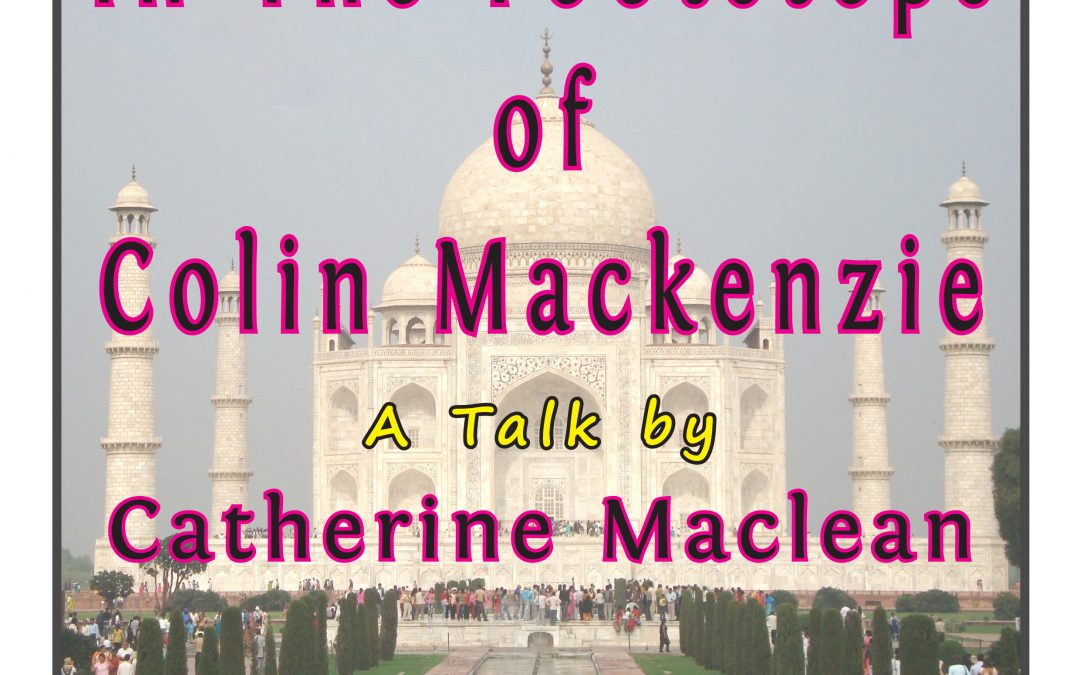 In the Footsteps of Colin Mackenzie