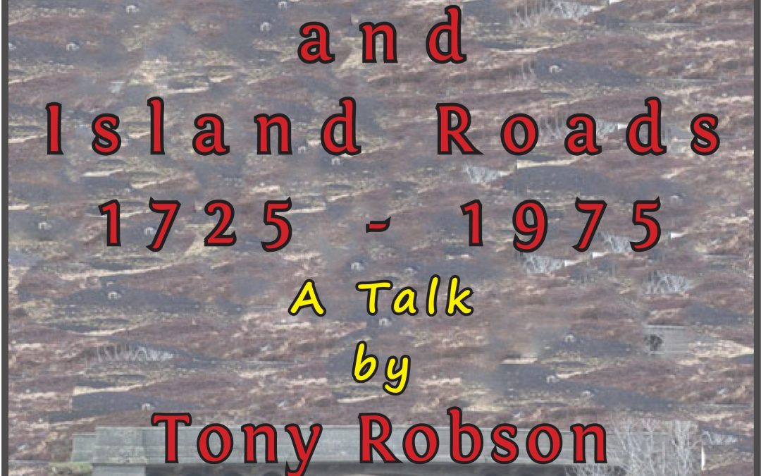 Highland and Islands Roads 1725-1975